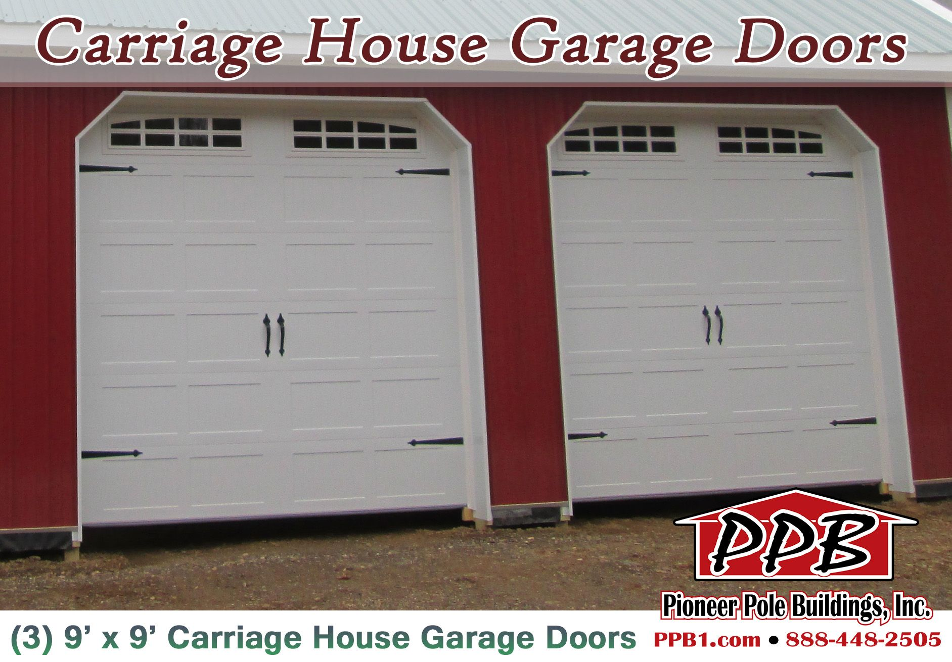 Get Yourself Some Carriage House Garage Doors More Info Http Pioneerpolebuildings Com Portfolio Project 24 W X 36 Garage Design Pole Buildings Garage Shed