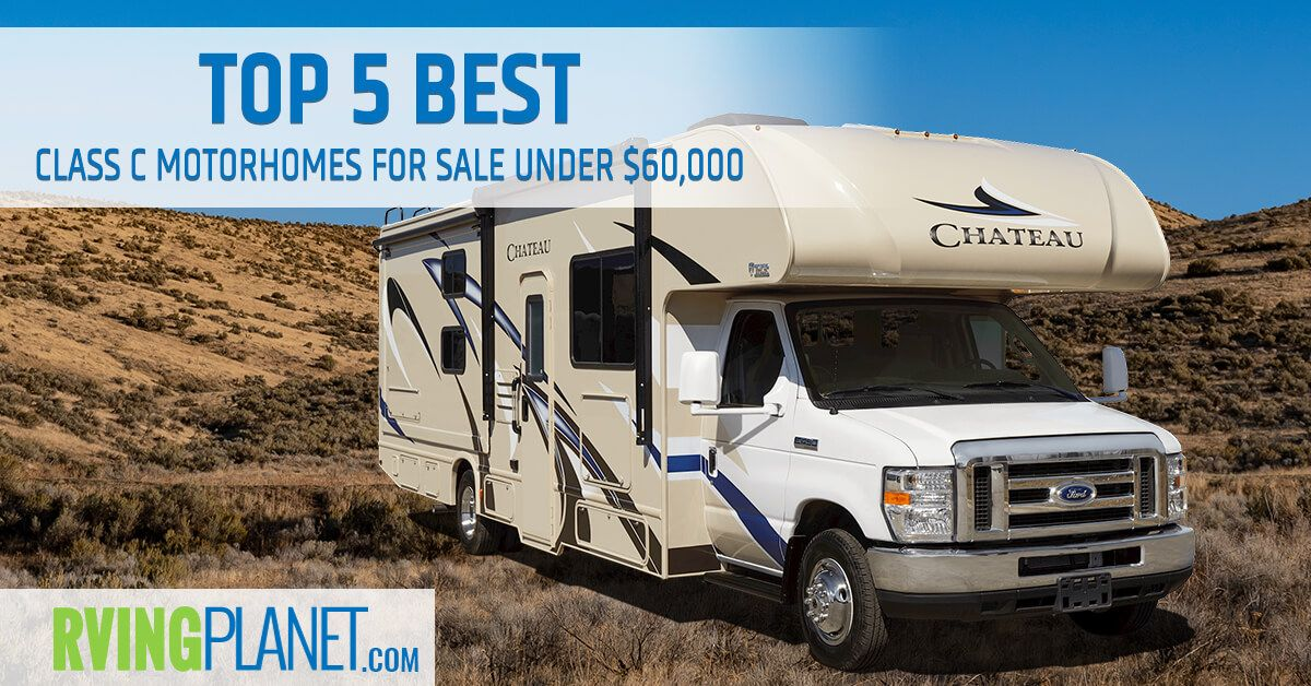 Top 5 Best Class C Motorhomes For Sale Under 60,000