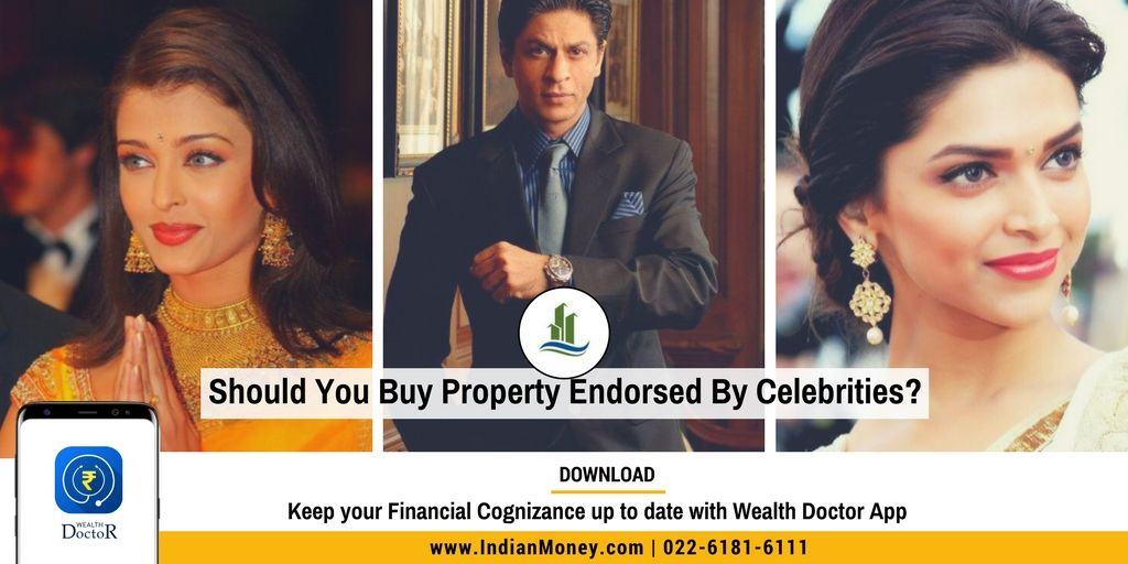Should You Buy Property Endorsed By Celebrities Buying Property Celebrities Home Projects