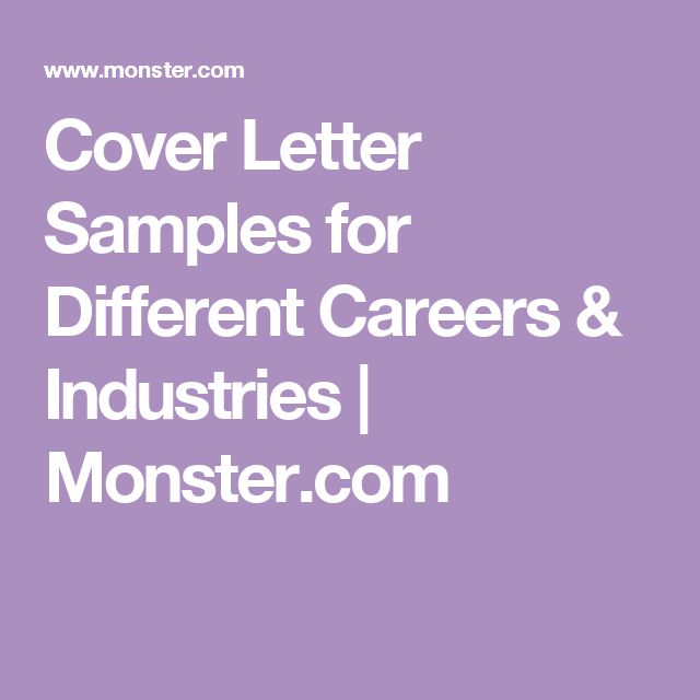 Cover Letter Samples for Different Careers & Industries | Monster ...