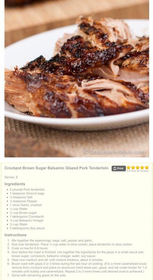 http://laurassweetspot.com/2013/06/12/crockpot-brown-sugar-balsamic-glazed-pork-tenderloin/