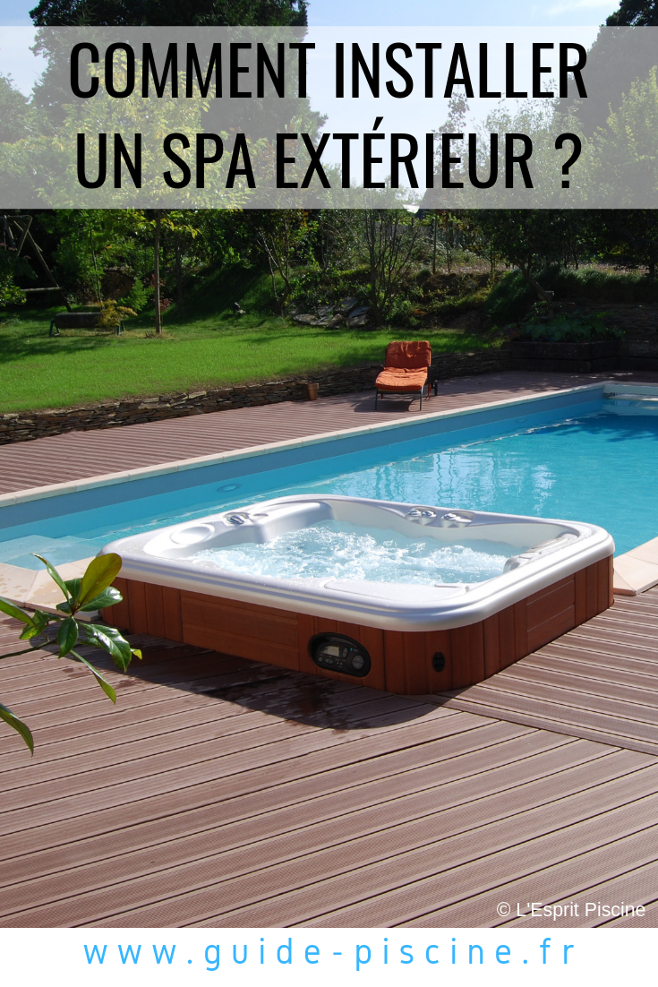 Installer Spa Gonflable Exterieur comment installer un spa extérieur | spa exterieur, spa et