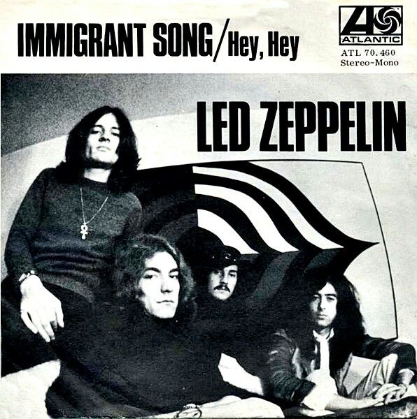 Led Zeppelin Immigrant Song Hey Hey What Can I Do Led Zeppelin
