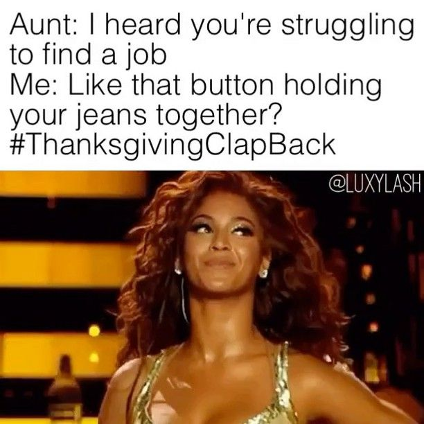 Since ya'll loved the last #ThanksgivingClapBack... here's ...
