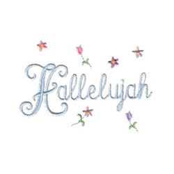 Needle Passion Embroidery Embroidery Design: Hallelujah with Flowers 2.64 inches H x 3.86 inches W