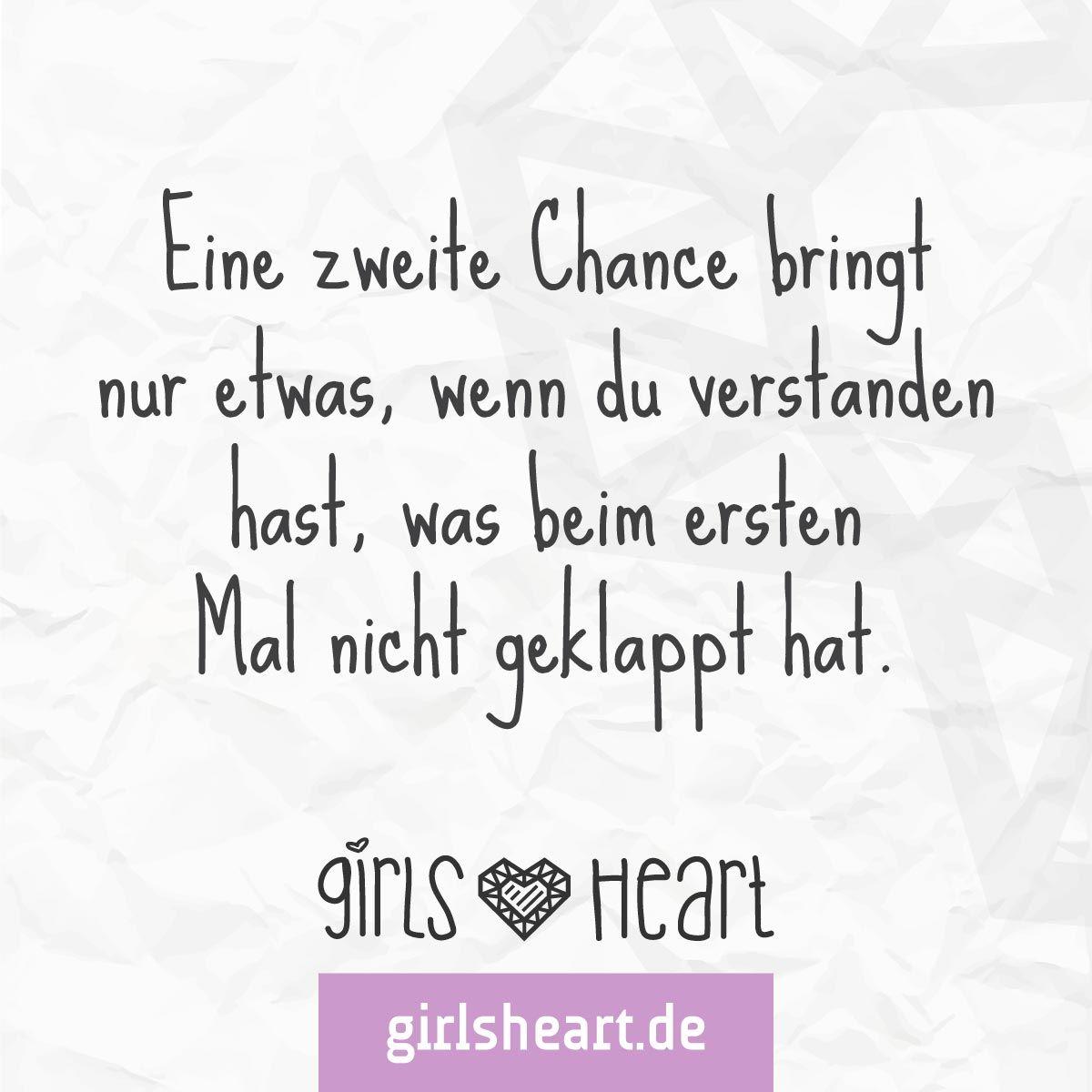 mehr sprüche auf: www.girlsheart.de #chance #neuanfang #trennung
