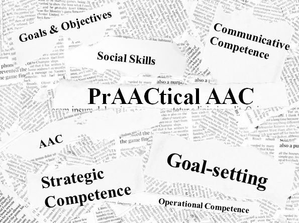 PrAACtical Suggestions: Writing Goals for People Learning