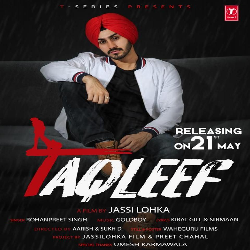 Taqleef By Rohanpreet Singh Mp3 Song Download Djounjab Mp3mad Jugnifm Mp3 Song Download Songs Mp3 Song