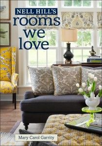 Lovely Home Decorating And Interior Design Book Can Purchase From The Nell Hills Store Or At Bookstores A Great Reference On Decor