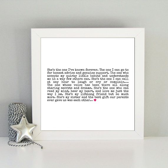 This beautiful framed art print is the perfect gift for any sister