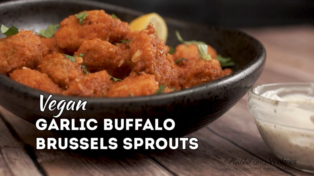 Vegan Garlic Buffalo Brussels Sprouts