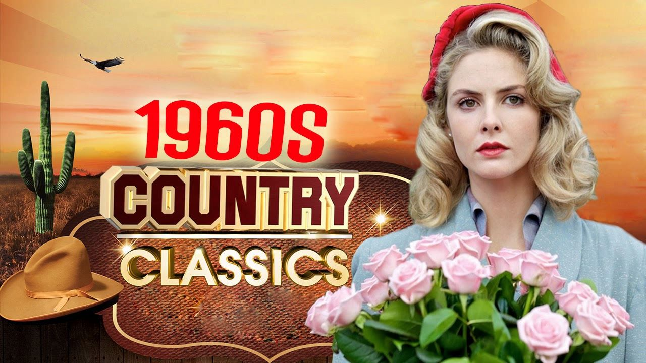 Best Old Classic Country Songs Of 60s - Greatest Golden Country ...
