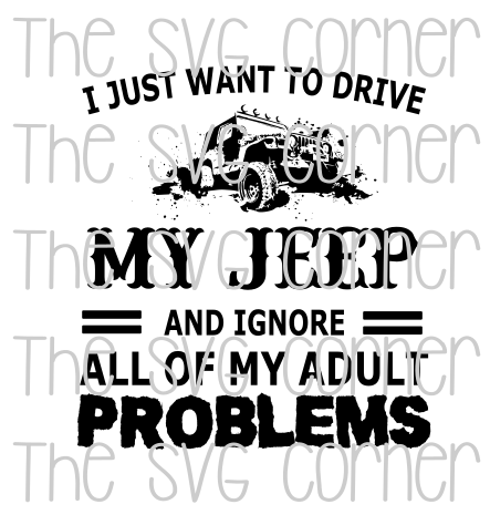 Download I Just Want To Drive My Jeep SVG File   Svg, Cricut ...