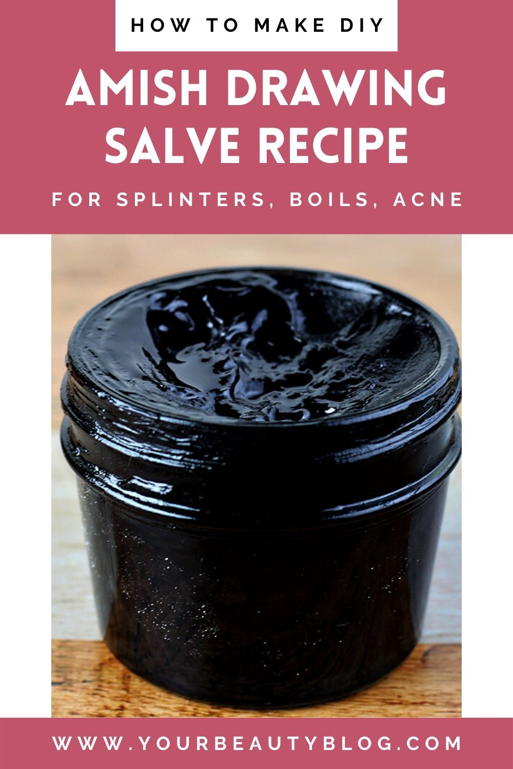 How to Make Amish Drawing Salve For Acne, Splinters, Bug Bites, Boils