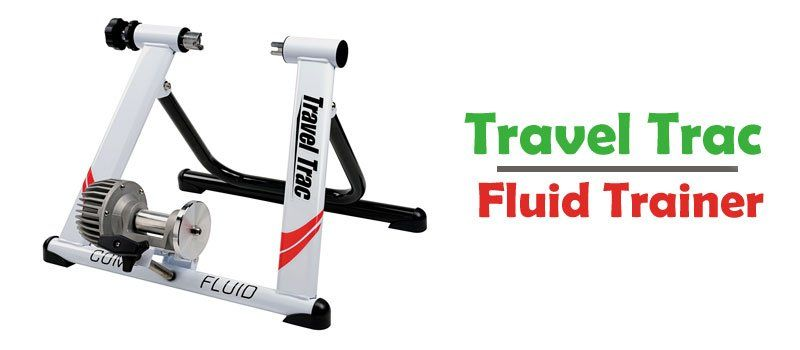 Travel Trac Comp Fluid Cycle Trainer Review Affordable Quality