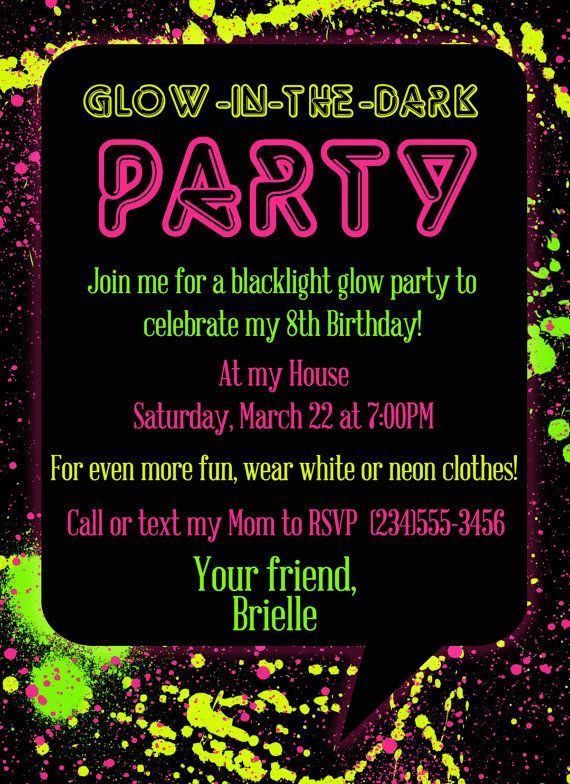 Glow In The Dark Invitation Wording