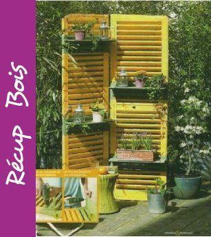 r cup ancien volet sur lequel on peut ensuite accrocher des jardini re peut servir de paravent. Black Bedroom Furniture Sets. Home Design Ideas