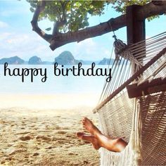 Relax Happy Birthday Birth Day Greetings Jpg 236x236 Meme Beach Theme