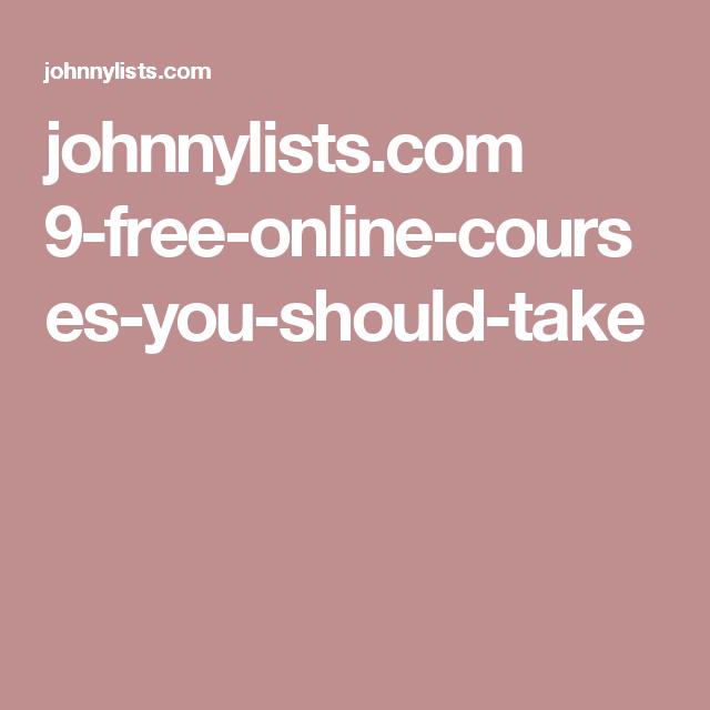 johnnylists.com 9-free-online-courses-you-should-take