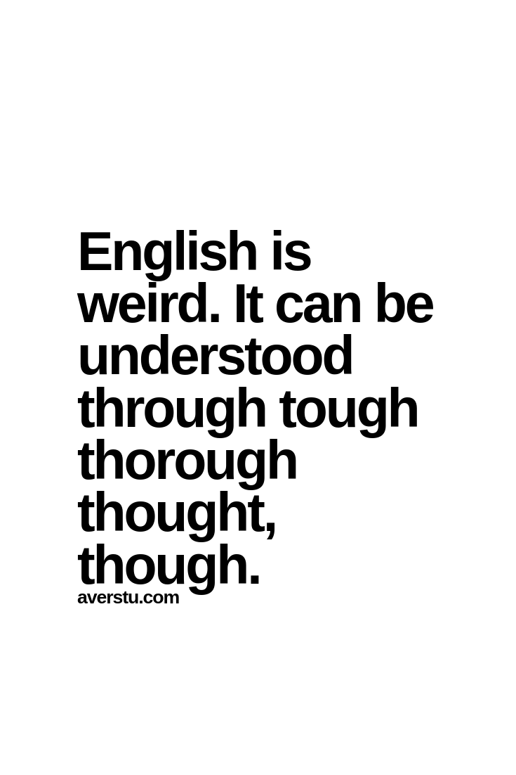 I Love Word Plays And This Is A Really Good One Funny Words Life Quotes Grammar Memes