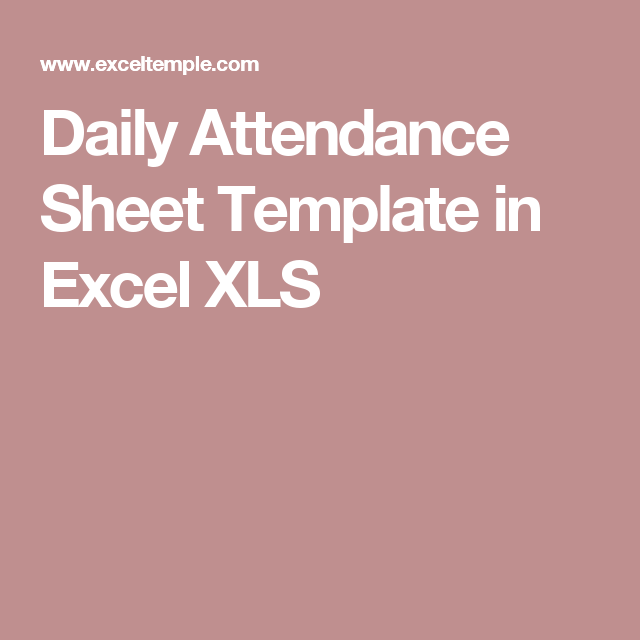 Daily Attendance Sheet Template In Excel Xls  Excel Project