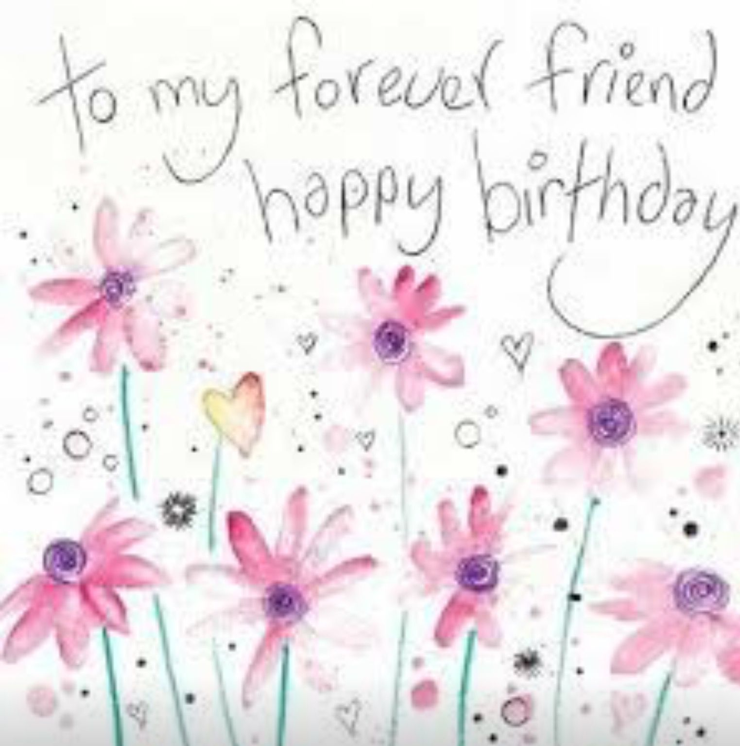 Forever friend birthday Happy birthday friend images