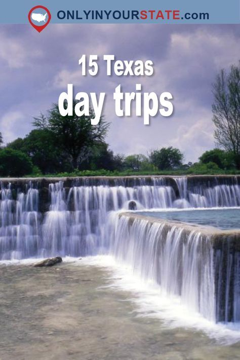 These 15 Unique Day Trips In Texas Are An Absolute Must-Do