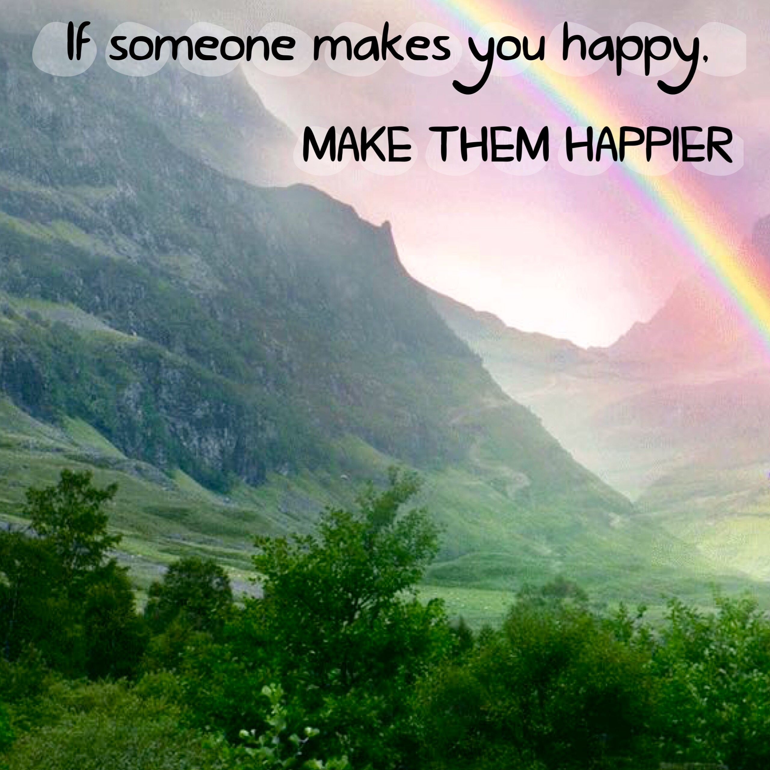 If Someone Makes You Happy Are You Happy Memes Quotes Happy