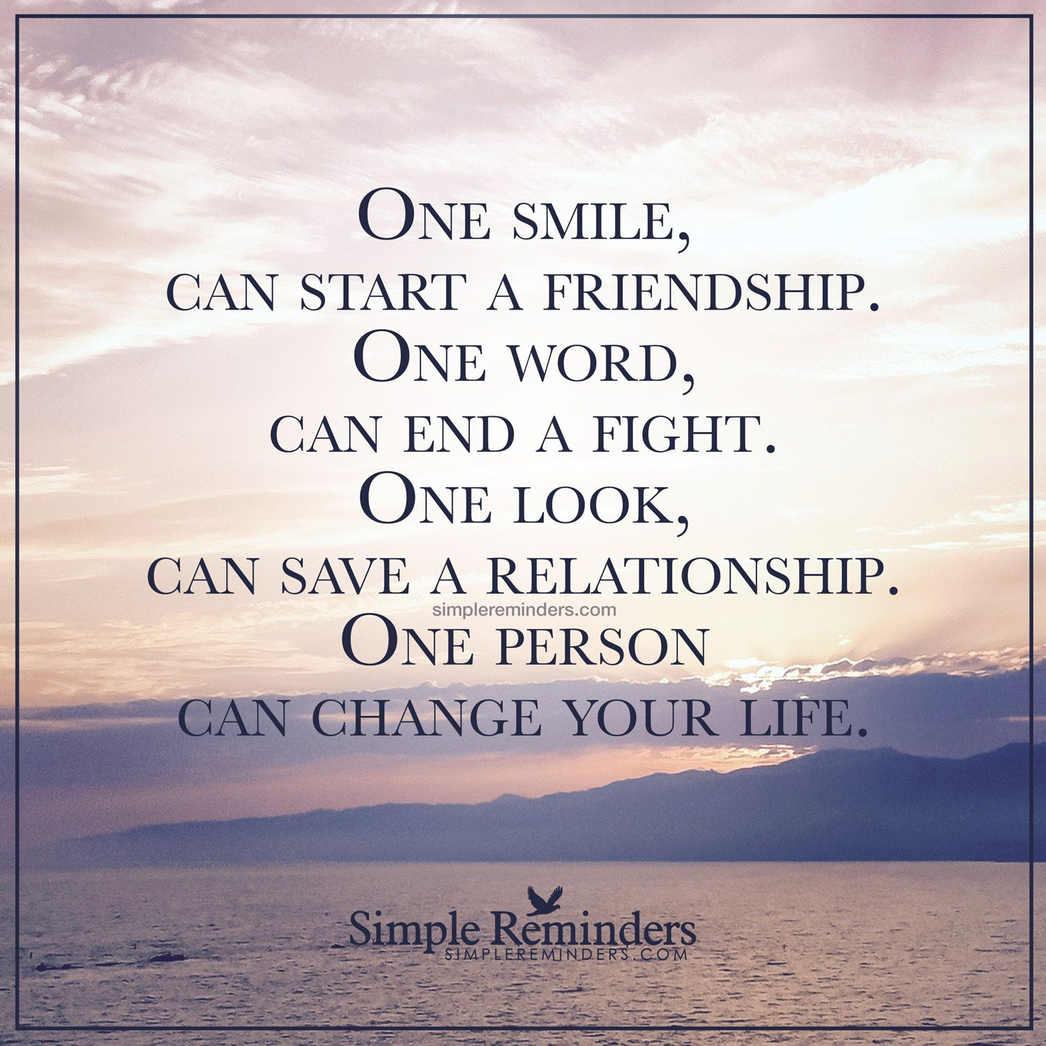 "Quotes About Smile And Friendship One Person Can Change Your Life""unknown Author  Inspiring"