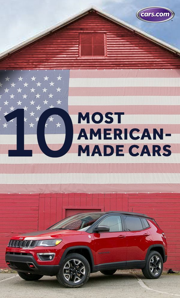 2018 American Made Index: Whatu0027s The Most American Car? | WHITE JEEPS |  Pinterest | Cars, Sport Cars And Luxury Cars
