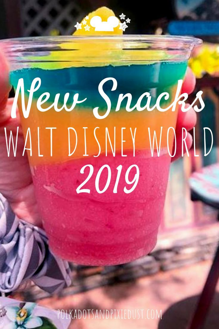 New Snacks at Walt Disney World 2019