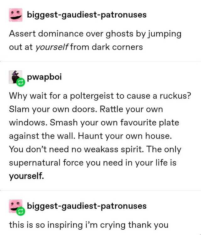 Be your own ghost