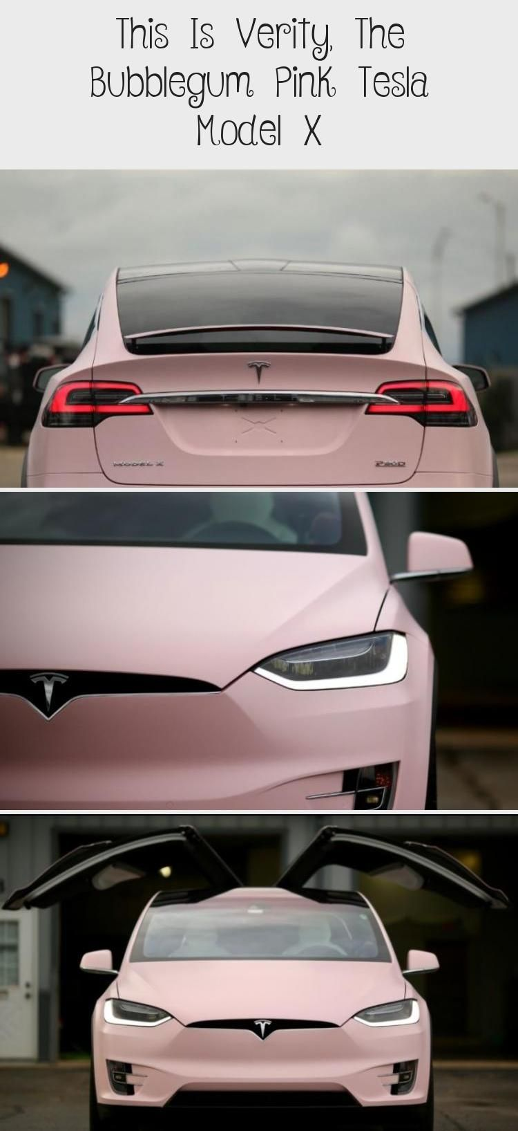 This Is Verity The Bubblegum Pink Tesla Model X In 2020 Tesla