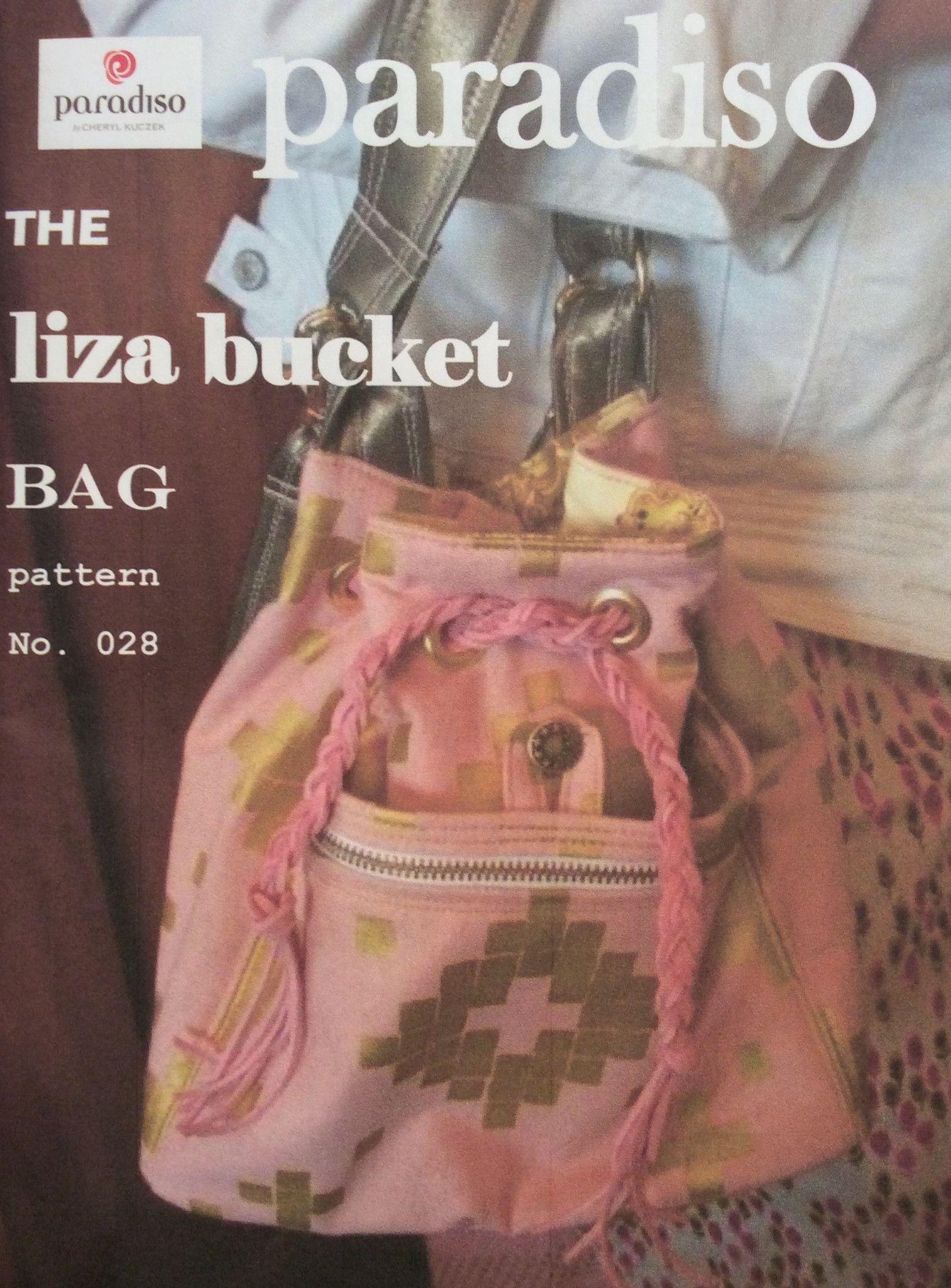 Paradiso Designs - The Liza Bucket Bag | Bag Pattern