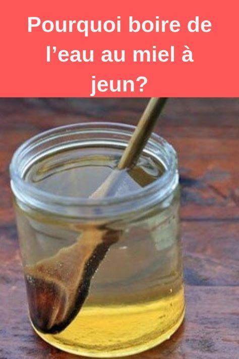 Pourquoi boire de l'eau au miel à jeun? | A jeun, Recette
