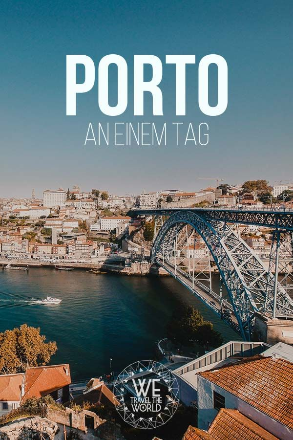 Porto an einem Tag – die 17 besten Porto Sehenswürdigkeiten in 24 Stunden #traveltoportugal