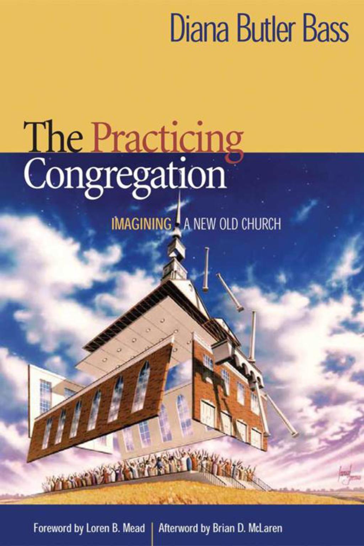 The Practicing Congregation (eBook) in 2019 Butler, Bass