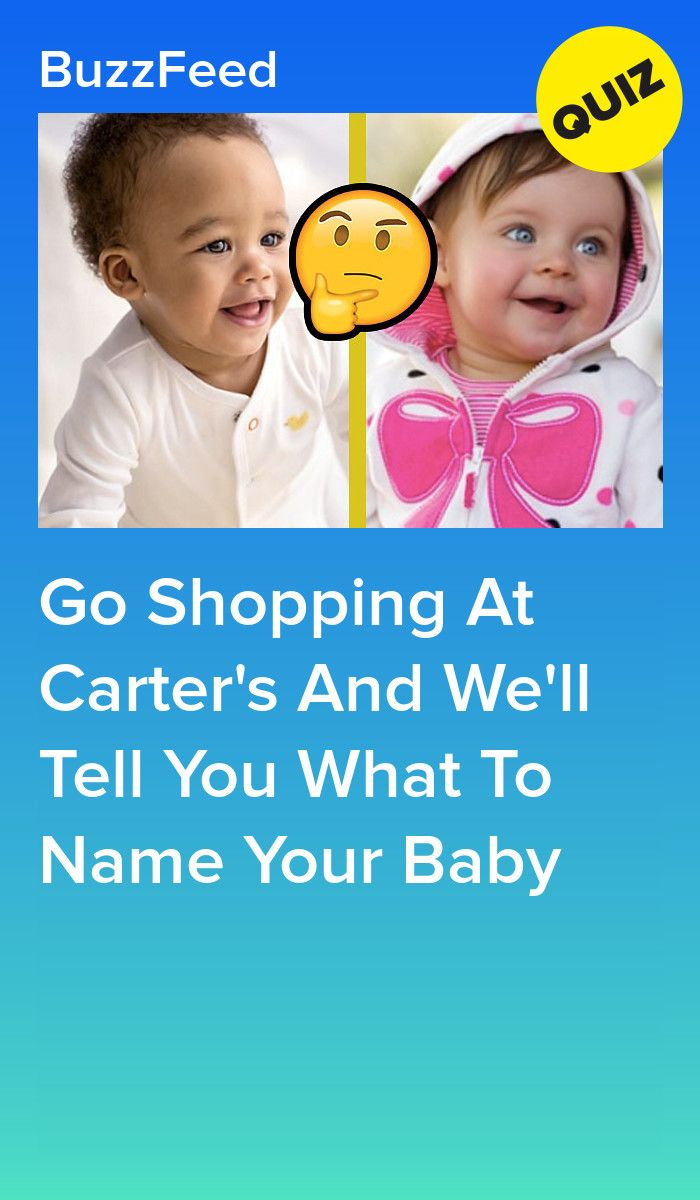 Go Shopping At Carter's And We'll Tell You What To Name Your Baby