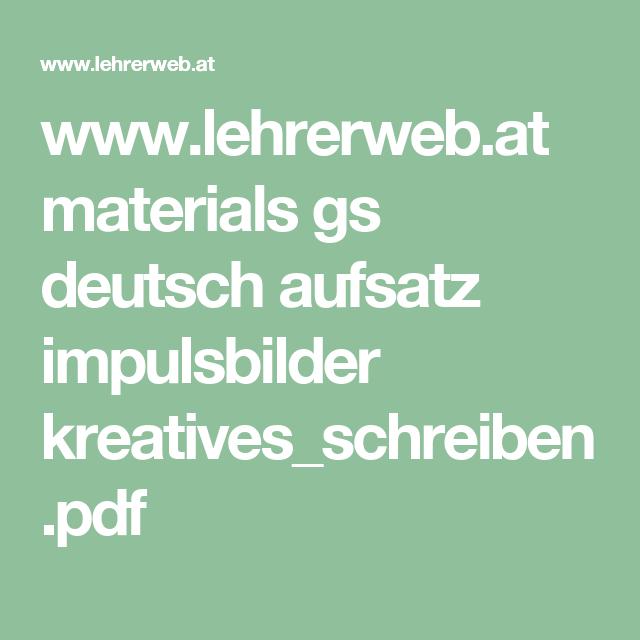 www.lehrerweb.at materials gs deutsch aufsatz impulsbilder kreatives_schreiben.pdf