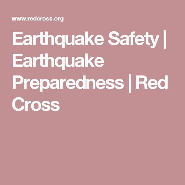 Earthquake Safety | Earthquake Preparedness | Red Cross