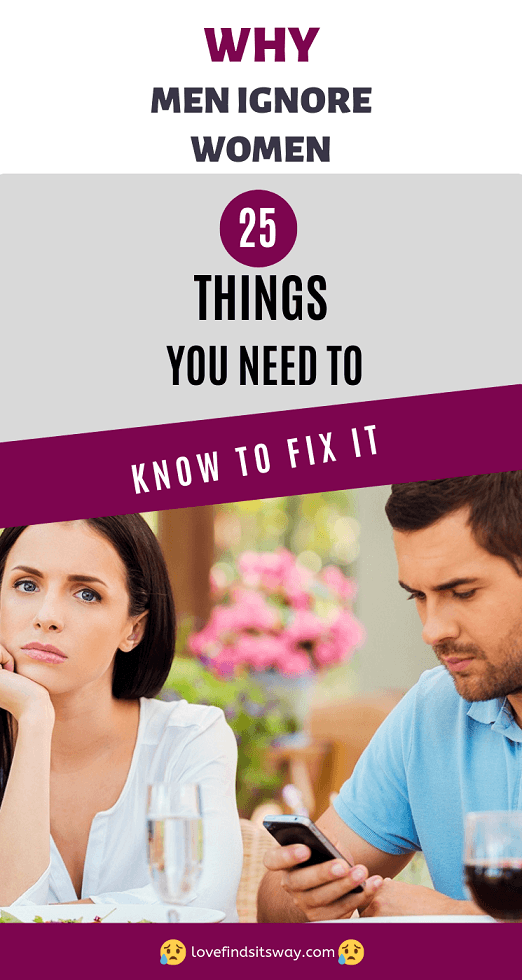 25 Warning Signs Your Man is Ignoring You [Time to Fix It]   Why men