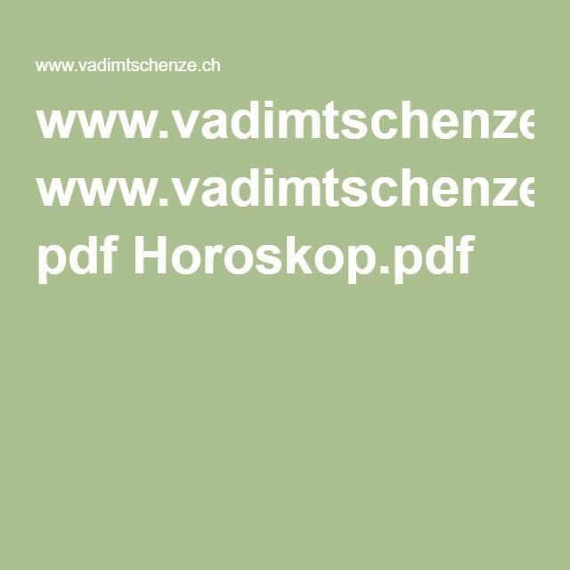 www.vadimtschenze.ch pdf Horoskop.pdf