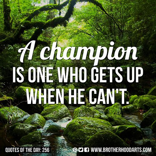 I Think Boxing Champion Jack Dempsey Said This Quote Of The Day Champion Inspirational Quotes