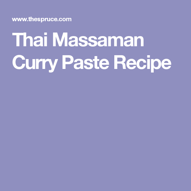 Thai Massaman Curry Paste Recipe