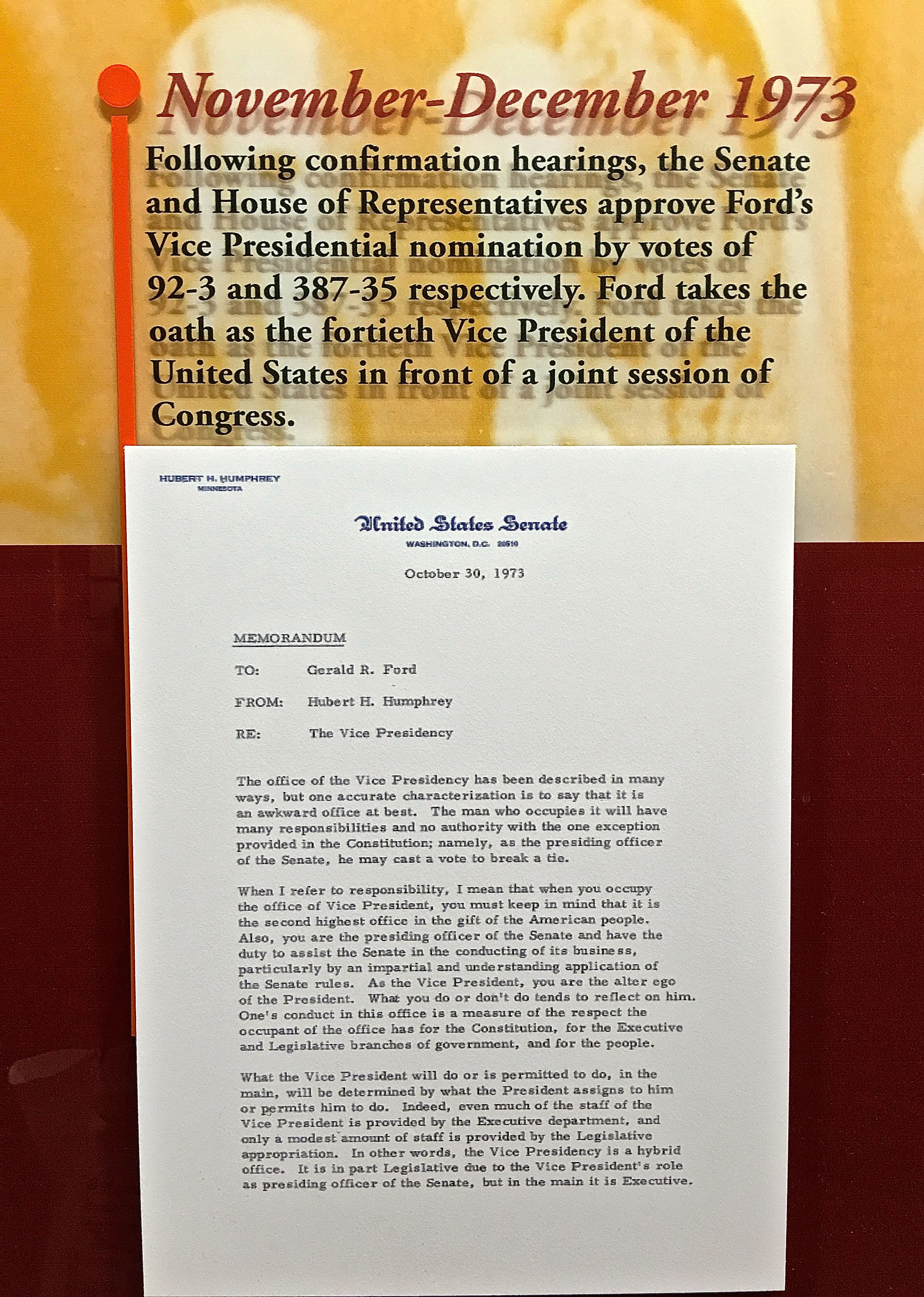On October 30, 1973, Hubert Humphrey sent a note to Gerald Ford explaining the duties of the vice president.  This letter is displayed at the Gerald R. Ford Presidential Library in Ann Arbor, Michigan.