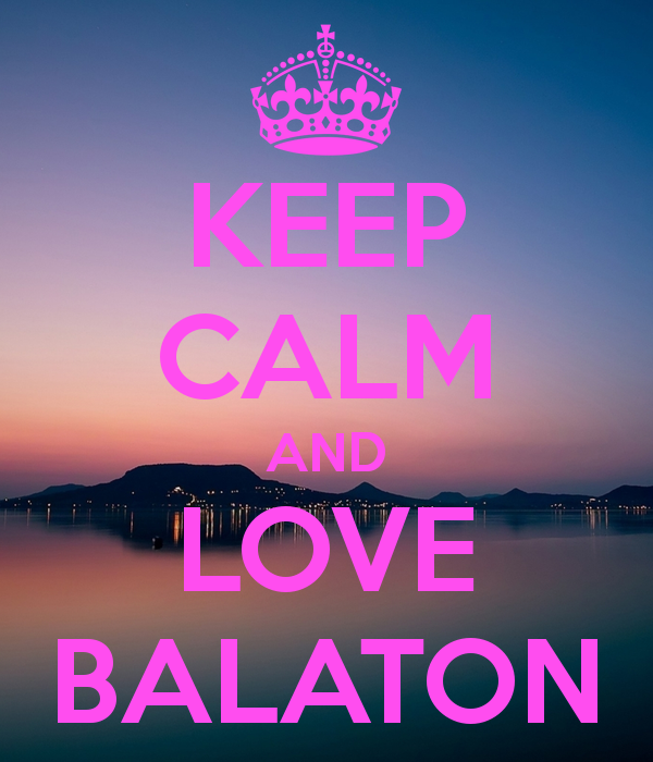 keep calm and love balaton!!