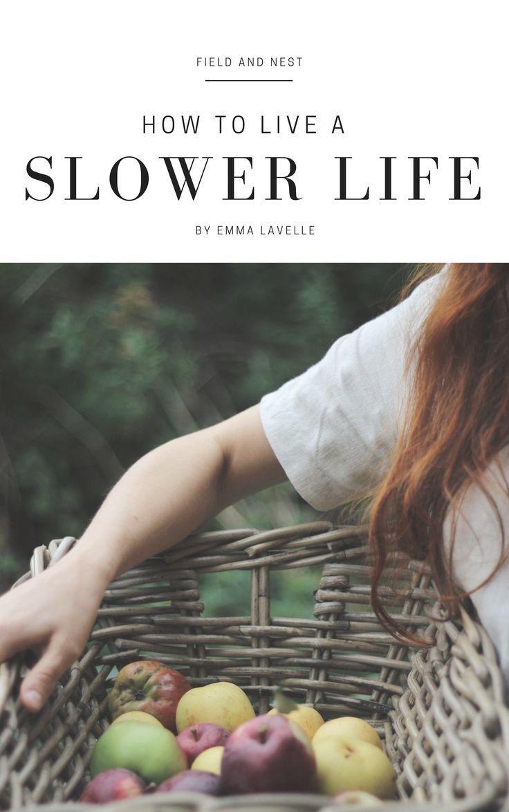 How to Live a Slower Life   E-Book #slowliving