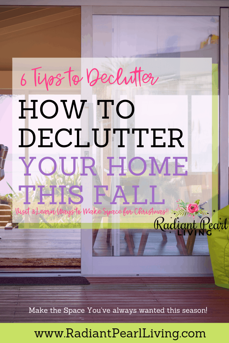 Christmas Around The Corner 2020 6 Tips to Declutter Your Home   Radiant Pearl Living With