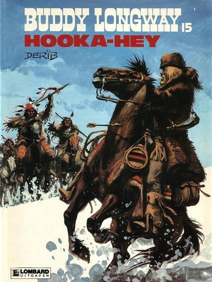 Derib 15 Hooka Hey Buddy Longway Historietas Ghibli Comic