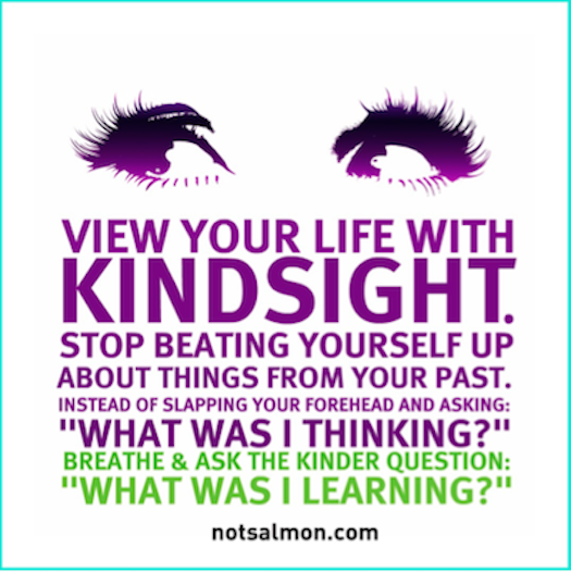 Karen Salmansohn on hindsight #SheQuotes #Quote #life #learning #growth     Okay. So this one makes TOTAL sense. Why oh why do we look back on past mistakes and beat ourselves up o...
